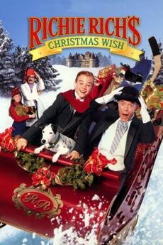 Richie Rich's Christmas Wish (1998) directed by John Murlowski ...