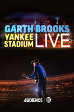 Garth Brooks: Yankee Stadium Live
