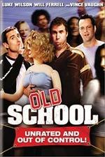 Old School: Orientation