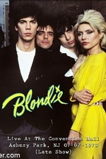 Blondie - Live at the Convention Hall