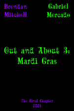 Out and About 3: Mardi Gras
