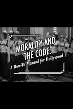Morality and the Code: A How-to Manual for Hollywood