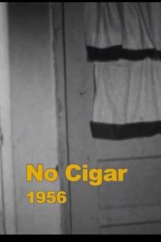 No Cigar (1956)
