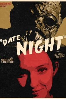 Date Night (2020) directed by Alex Hunter, Josh Bullock ...