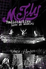 McFly: Radio:Active Live at Wembley