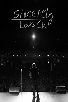 Sincerely Louis C.K.