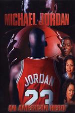 Michael Jordan: An American Hero