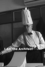 I Am the Architect