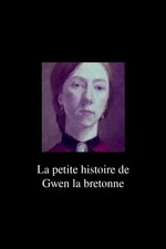 The Little Story of Gwen from French Brittany