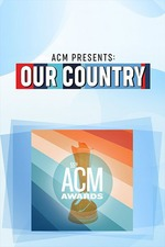 ACM Presents: Our Country