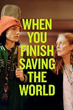 When You Finish Saving the World