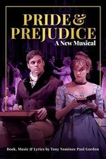Pride and Prejudice - A New Musical