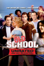Old School: Unrated and Out of Control