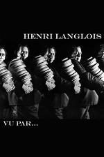 Henri Langlois vu par...
