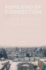 Some Kind of Connection