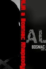 Alia: A Bosniac Rhapsody