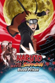 Naruto Shippuden the Movie: Blood Prison