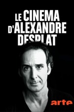 Le cinéma d'Alexandre Desplat