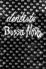 Dentista Bossa-Nova