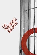 The Two Noble Kinsmen: Shakespeare's Globe Theatre