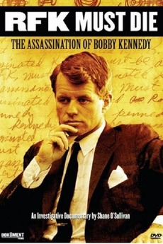 RFK Must Die The Assassination Of Bobby Kennedy