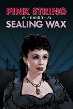 Pink String and Sealing Wax
