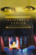 Elizabeth Taylor A Musical Celebration