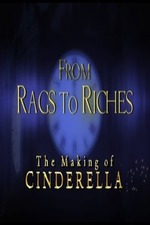 From Rags to Riches: The Making of Cinderella