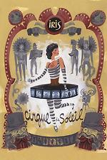 Cirque du Soleil: IRIS
