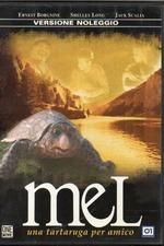 Mel - Una tartaruga per amico
