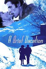 A Brief Vacation
