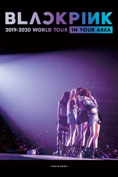 """BLACKPINK: 2019-2020 World Tour """"In Your Area"""" Tokyo Dome"""