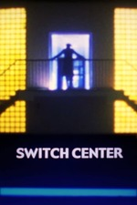Switch Center