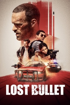 Lost Bullet 2020 Directed By Guillaume Pierret Reviews Film Cast Letterboxd