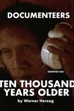 Ten Thousand Years Older