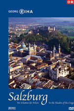 Salzburg - In the Shadow of the Crags