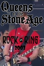 Queens Of The Stone Age - Live @ Rock Am Ring 2003