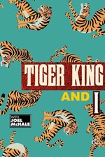 The Tiger King and I