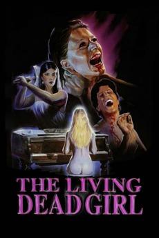 The Living Dead Girl