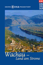 Wachau - Valley of Golden Magic