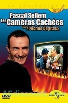 Pascal Sellem - Les caméras cachées des 7 péchés capitaux