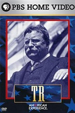 American Experience: T.R.: The Story of Theodore Roosevelt