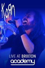 KoRn: Live At Brixton Academy