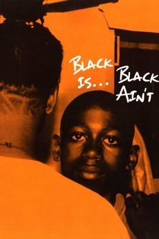 Black Is … Black Ain't