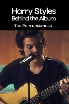 Harry Styles: Behind the Album - The Performances