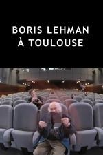 Boris Lehman à Toulouse