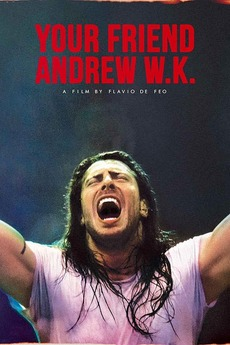 Your Friend Andrew W.K.