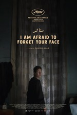 I Am Afraid to Forget Your Face