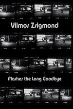Vilmos Zsigmond Flashes 'The Long Goodbye'