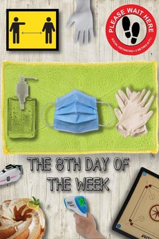 The 8th Day of the Week